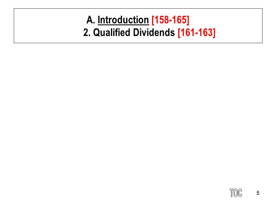 A. Introduction [158-165] 2. Qualified Dividends [161-163]